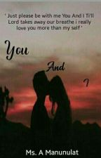 """You And I (SPG) """"completed"""" by JhaneBaino"""