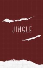 JINGLE (Compositions) by Maykahhhhhh