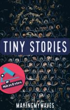 Tiny Stories by makingmywaves