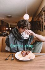 Coffee shop || Noah Centineo✔️ by dee2000111