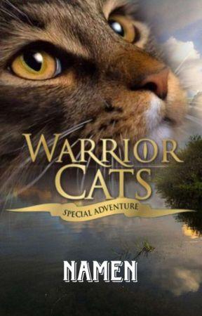Warrior Cats - NAMEN by sxphie-egc