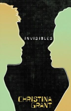 Invisibles (Being Human 2) by ChristinaGrant