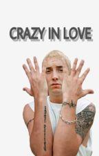 Crazy In Love by psychomoe