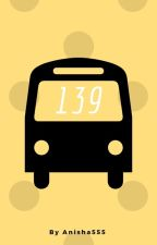 Bus 139 by Anisha5555