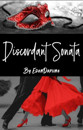 Discordant Sonata by edendaphne