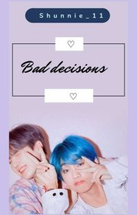 Bad decisions- Yoontae cover
