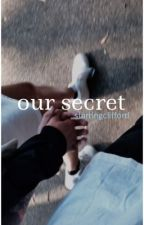 our secret || afi {COMPLETED} by starringclifford