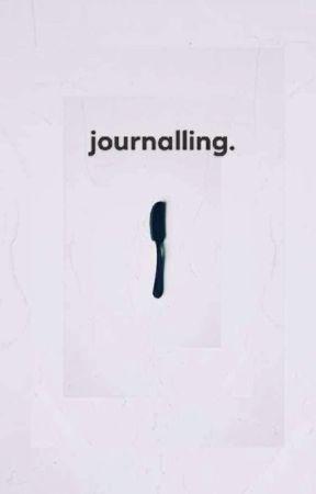 •journalling• by AngelaNotKimberly