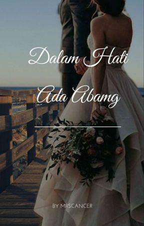 3. Dalam Hati Ada Abang by MrsHusna92