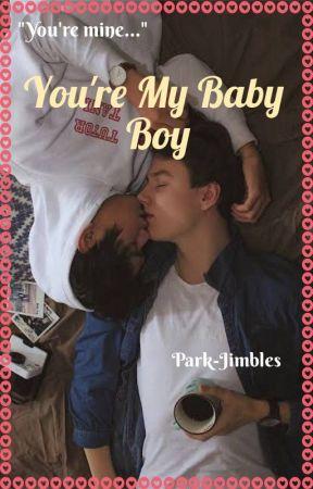 You're My Baby Boy (Boy x Boy) by Park-Jimbles