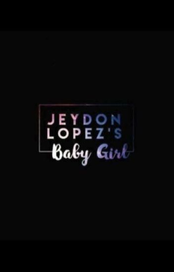 Jeydon lopez's baby girl (SLOW UPDATE )