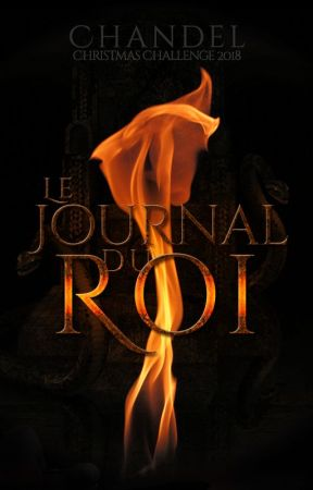 Le Journal du Roi by ChantsdAiles