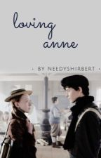 Loving Anne  by softshirberts