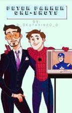 Peter Parker one shots by 0_0Kathrine0_0