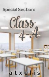 Special Section: Class 4-A (COMPLETED) by atxelis