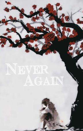 Never Again by dull-rainbow