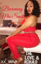 Becoming Mrs. Smith by xx_brown