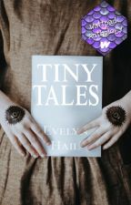 Tiny Tales | ✔️ by EvelynHail