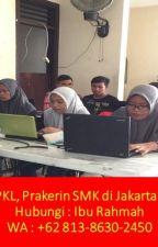 TERBAIK!! WA +62 813.8630.2450, Perusahaan Yang Menerima Magang SMK by kelasmagangjakarta