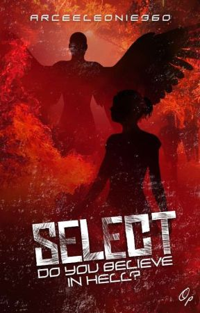 Select - Do You Believe In Hell? by arceeleonie360