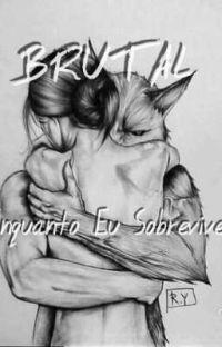 BRUTAL-Enquanto  Eu Sobreviver cover