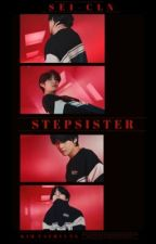 [Сompleted] Stepsister  by Sei-cln