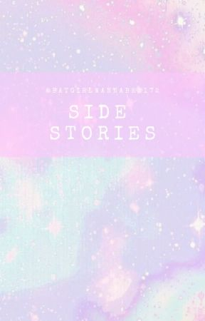 Side Stories by Batgirlwannabe2172
