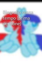 Biografia senza tempo by WeArePokas