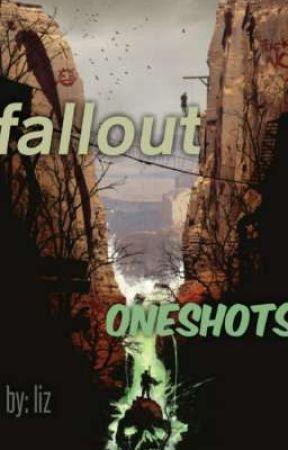 fallout oneshots by lowkey_a_PANcake
