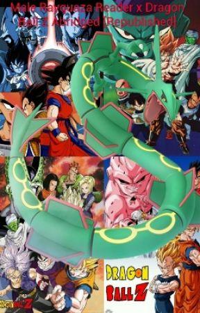 Male Rayquaza Reader x Dragon Ball Z Abridged [Republished] by Goji1999