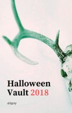 Halloween Vault 2018 by sirigrey