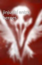 jinjuriki entre heroes by ESPARTAN120
