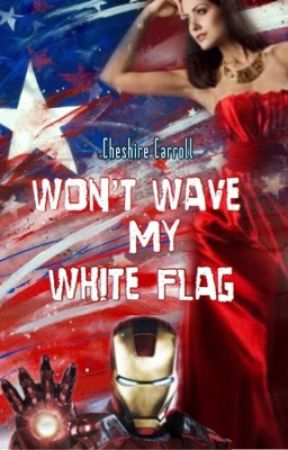 Won't Wave My White Flag - Marvel by Cheshire_Carroll