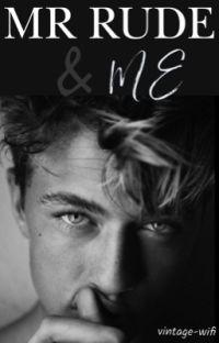 Mr Rude & Me (Undergoing Editing) cover