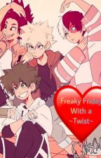Freaky Friday With a ~Twist~~TodoDeku~~KiriBaku~~ by Myalagic