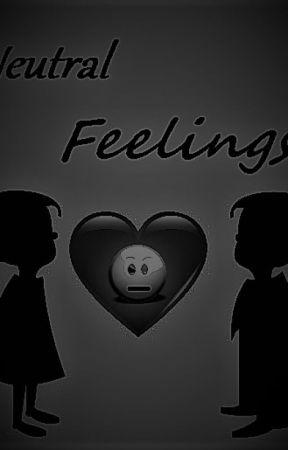 Neutral Feelings by CaptainJunnel