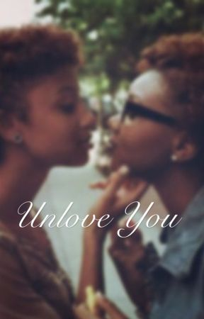 Unlove you by asiacole92