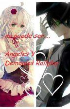 ~* Esto es imposible... *~ Rollplay Angeles y Demonios by 6Cory9