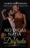 NO DIGAS NADA Y DISFRUTA cover