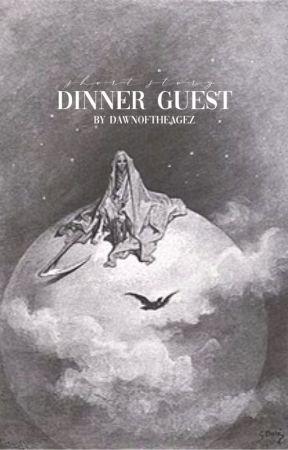 Dinner Guest: Challenge Entry by DawnOfTheAgez