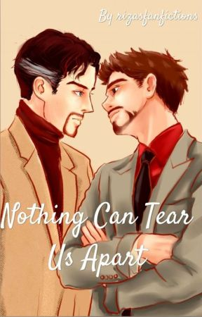 Nothing Can Tear Us Apart   IRONSTRANGE AU  by Rizasfanfictions