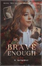 Brave Enough ━━ 𝐓𝐄𝐍𝐓𝐇 𝐃𝐎𝐂𝐓𝐎𝐑² ( 𝐬.𝐮 ) by -dhampirroza