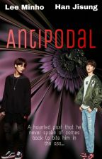 Antipodal (MinSung) {✔} by CreatureChanLixQueen