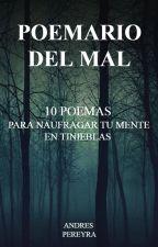 Poemario del Mal - 10 Poemas para naufragar tu mente en tinieblas. by AndresPereyra21