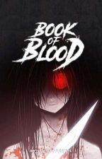 Book of Blood by ishishidougie