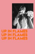 up in flames ~ ruel by -steveismom