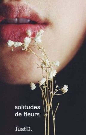 Solitudes de fleurs - TWD [TOME 9] by 2JustD