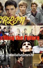 Watching the Future:  Merlin  by a_fandompr1ncess