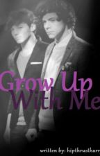 Grow Up With Me - Larry Stylinson [BoyxBoy] by hipthrustharry