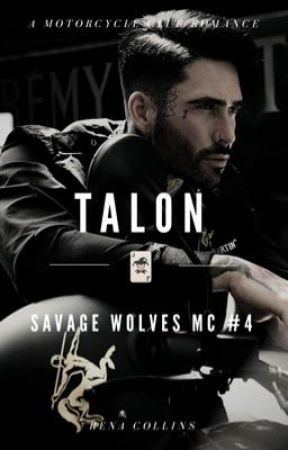 Talon (Savage Wolves MC) #4 by renacollins